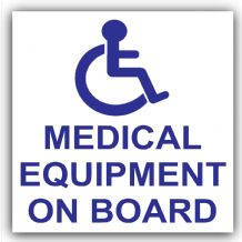 1 x Medical Equipment On Board-Self Adhesive Vinyl Sticker-Car,Van,Bus,Taxi,Cab,Mini,First Aid,Disabled Logo Sign